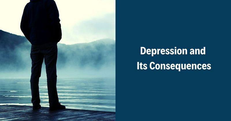 Depression and Its Consequences